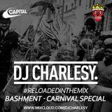 #ReloadedInTheMix: Bashment - Carnival Special