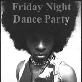 Friday Night Dance Party 2/10/17