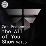 Zar: The All Of You Show Vol. 5