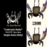 """Crabmatic Radio"" Episode 006 [Sergio Asaro] No Sand Records"
