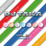 DJ Taka No Doubt Vol.19