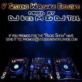 V Sessions Worldwide Exclusive #047 Mixed by DJ Ives M & DJ Santos Genco Exclusive Guest Mix