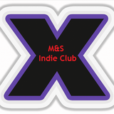 M&S Indie Club: March 9th