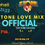 Stone Love - 2018-06-19-Dancehall Mix 33