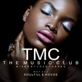 TMC & THE MUSIC CLUB MIXED BY JOSE TORRES SOULFUL HOUSE MAYO 17