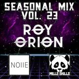 Seasonal Mix Series - Ep. 23 Ft. Roy Orion & Nolle