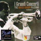 """""""i Grandi Concerti"""" The Brass Group Palermo, Vol. 1"""