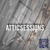 Attic Sessions #1