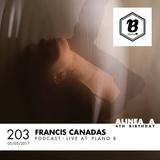 Alinea A #203 Francis Canadas (Special 4th Birthday) (Plano B)