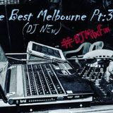 the best melbourne pt:3(DJ NEW)