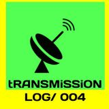 tRANSMiSSiON #MiXTAPE 004