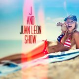 J and Juan Leon Show Episode 2