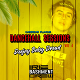 Dancehall Sessions Vol. 4 Deejay Baby Dread