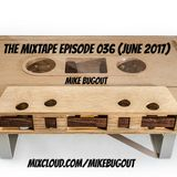 The Mixtape Episode 036 (June 2017)