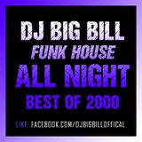 Dj. Big Bill - Funkhouse All Night ?