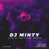 DJ Minty - Chillhop Beat Sesh @ The Float House 1.20.2020