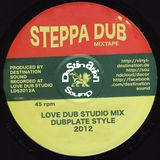 Destination Sound - Steppa Dub Mixtape