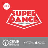 Onenation.fm Presenta Super Dance con Cristian Sequeira y Gonzalo Zeta ( EP04 - 03-02-17 )