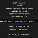Max Deepfield & Dave Janson - Absolute Freakout: Episode 015 (28.03.2010)