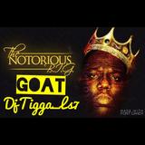 THE NOTORIOUS BIG (GOAT) DjTIGGA_Ls7