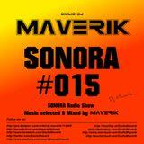 SONORA - Episode #015 - June 2017 - MAVERIK Radio Show