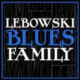Lebowsky Blues Family - Martedì 5 Giugno  2018