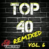 TOP 40 REMIXED VOL. 6