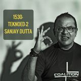 Coalition 1530 TEKNOED-2- Sanjay Dutta