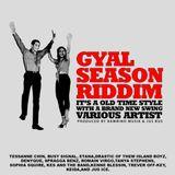 Gyal Season Riddim Mix