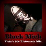 Carlo Vista - Black Mich (90s Restorante Mix)