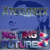 Xciting Future 3