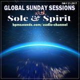 Global Sunday Sessions with Sole & Spirit (May 17,2017)