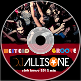 DJ ALLISONE - West End Groove (Club House) Spring 2012 mix