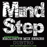 MindStep presents... DUBTRO [Exclusive Mix #01]