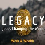 Legacy Work & Wealth
