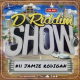 #11 D'Riddim Show LS Jamie Rodigan - Reggae & Dancehall Podcast