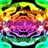 NOVIK X NAMIAD PRESENTS: Official Weekly Sensation 40 (002)