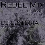 Rebel Mix 061 - 2012.10.27 - dj e.steria