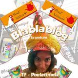 Blablablog #17 - Anaïs et le blog Poulattitude