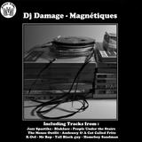 Dj Damage (Jazz Liberatorz) : Magnétiques