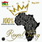 Unity Sound - Royality Ting - Lioness Order Freestyle IG Live Mix - May 2019