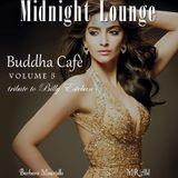 Midnight Lounge # Buddha Cafè Vol.5 tribute to Billy Esteban