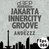 Eps. 066: Jakarta Innercity Groove with Andezzz