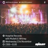 Rinse FM - Hospital Records w/ Mullett & Whiney (23.11.2016)