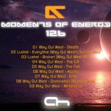 Moments Of Energy 126 [Way Out West Tribute]