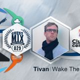 029 - Tivan (Wake The Cat)