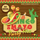 DJ EkSeL - Cinco De Mayo (2018)