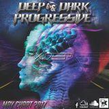 DEEP & DARK PROGRESSIVE MONTHLY CHART - MAY 2017 - Dj X DEEP