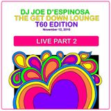 Part 2 - The Get Down Lounge Live - T60 Edition