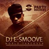 DJ E-Smoove - World Takeover